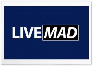 Live Mad_nithinsuren