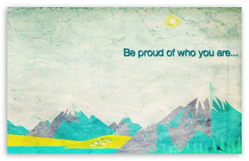 Download Proud UltraHD Wallpaper