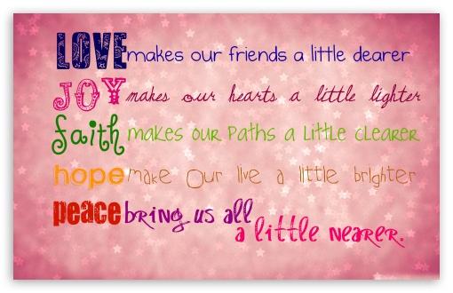 Download love...joy...hope... UltraHD Wallpaper