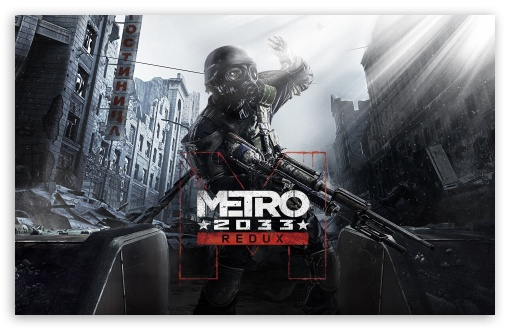 Download Metro 2033 Redux UltraHD Wallpaper