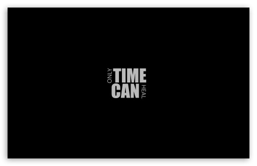 Download Only Time Can Heal UltraHD Wallpaper