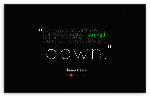 Download Thema Davis - Quote about Strength and Weakness UltraHD Wallpaper