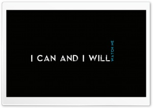 Quotes  I CaN AnD I  WiLl