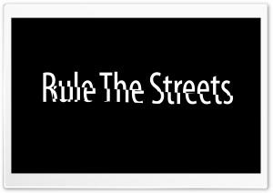 Rule the Street