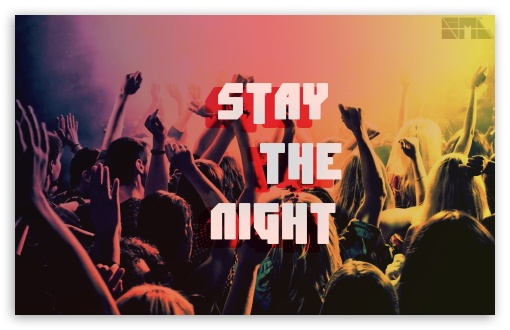 Download Stay The Night UltraHD Wallpaper