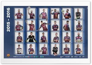 Barcelona Squad 2015-2016...