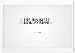 Invisible and Non-Existent