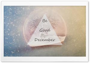 Be Good December