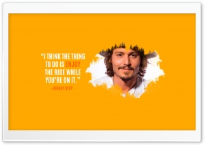 Quote by Johnny Deep