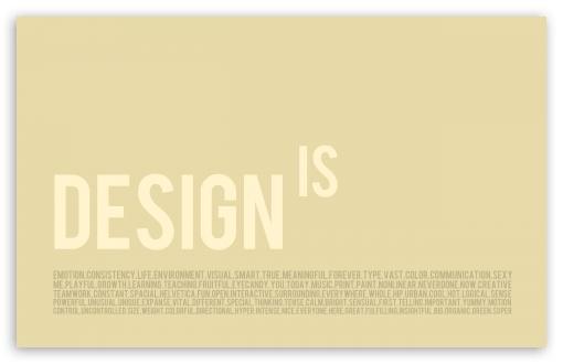 Download Design Is Emotion UltraHD Wallpaper