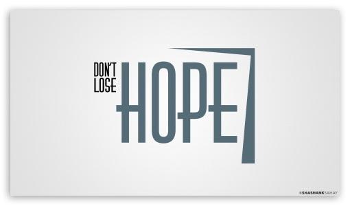 Download Hope UltraHD Wallpaper
