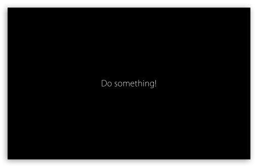 Download Do Something UltraHD Wallpaper