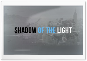 Shadow Of The Light