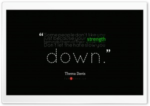 Thema Davis - Quote about...