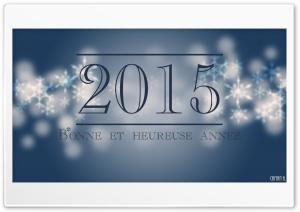 Happy New Year - Bonne et...