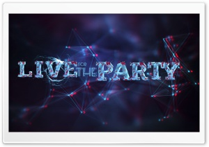 Live For The Party