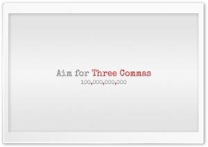 Aim for Three Commas