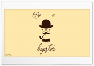 Be a Hipster