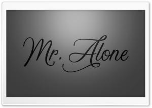 Mr Alone 4K