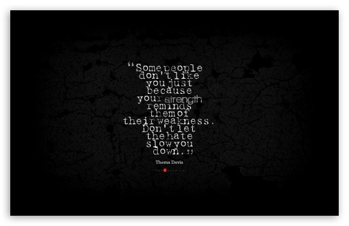 Download Thema Davis Quote about Strength, Weakness, Hate UltraHD Wallpaper