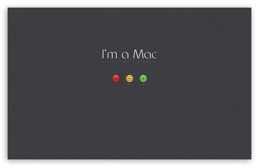 Download I'm a Mac UltraHD Wallpaper