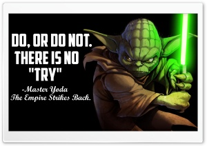 Master Yoda Quote - 4K