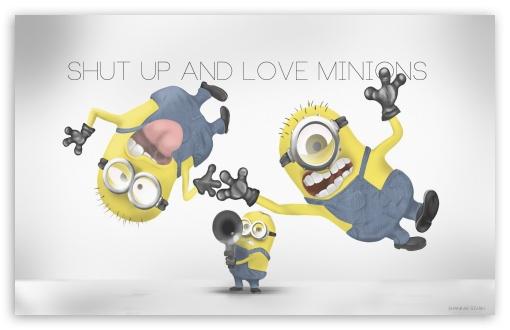 Download Shut Up and Love Minions UltraHD Wallpaper