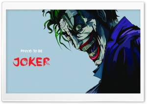 Proud to be Joker